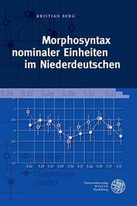 Morphosyntax Nominaler Einheiten Im Niederdeutschen