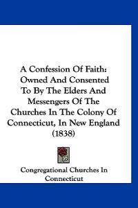 A Confession of Faith
