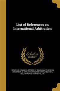 LIST OF REFERENCES ON INTL ARB