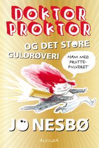 Doktor Proktor og det store guldrøveri