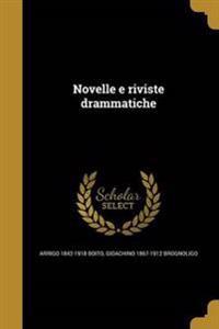 ITA-NOVELLE E RIVISTE DRAMMATI