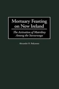 Mortuary Feasting on New Ireland