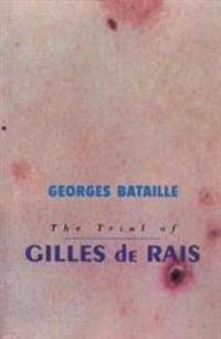 Trial Of Gilles De Rais