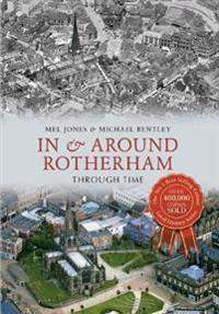 InAround Rotherham Through Time