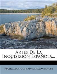 Artes De La Inquisizion Española...