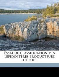 Essai de classification des lépidoptères producteurs de soie Volume v. 4 1904