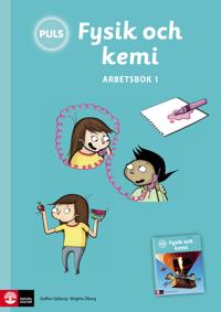 PULS Fysik och kemi 4-6 Arbetsbok 1, tredje upplagan