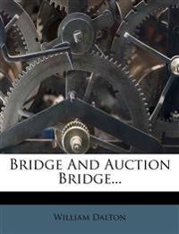 Bridge And Auction Bridge...