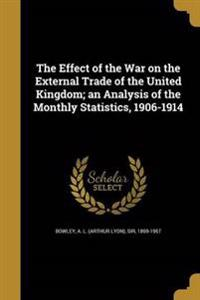 EFFECT OF THE WAR ON THE EXTER