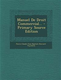 Manuel De Droit Commercial...