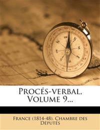 Procés-verbal, Volume 9...