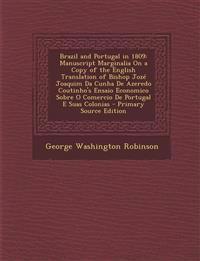 Brazil and Portugal in 1809: Manuscript Marginalia on a Copy of the English Translation of Bishop Joze Joaquim Da Cunha de Azeredo Coutinho's Ensai