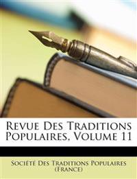 Revue Des Traditions Populaires, Volume 11
