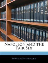 Napoleon and the Fair Sex