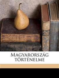 Magyarország történelme Volume 2
