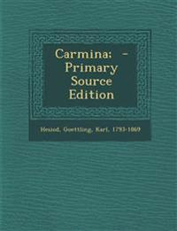 Carmina;  - Primary Source Edition