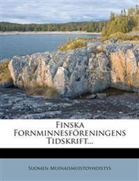 Finska Fornminnesföreningens Tidskrift...