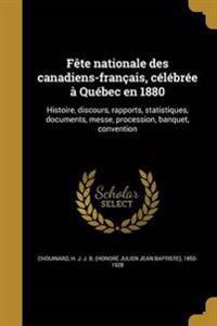 FRE-FETE NATIONALE DES CANADIE