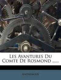 Les Avantures Du Comte de Rosmond ......