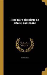 FRE-ITINE RAIRE CLASSIQUE DE L