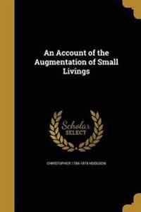 ACCOUNT OF THE AUGMENTATION OF