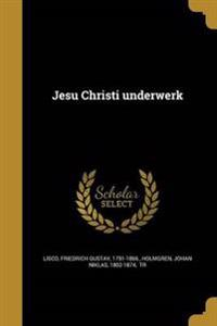 GER-JESU CHRISTI UNDERWERK