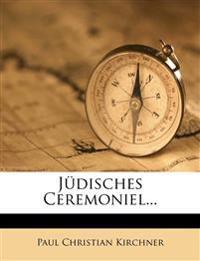 Jüdisches Ceremoniel...