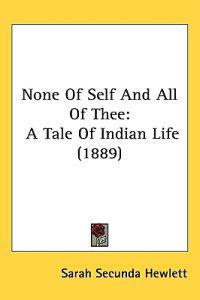None of Self and All of Thee