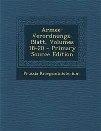Armee-Verordnungs-Blatt, Volumes 18-20 - Primary Source Edition