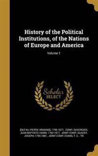 HIST OF THE POLITICAL INSTITUT