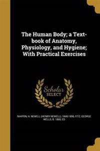 HUMAN BODY A TEXT-BK OF ANATOM