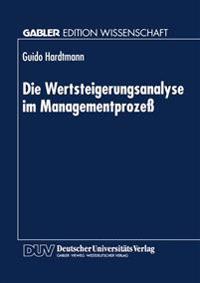 Die Wertsteigerungsanalyse Im Managementprozess