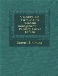 A modern bee-farm and its economic management ..