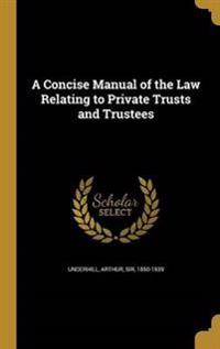 CONCISE MANUAL OF THE LAW RELA