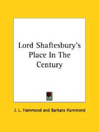 Lord Shaftesbury's Place in the Century