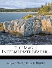 The Magee Intermediate Reader...