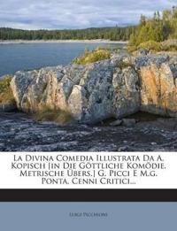 La Divina Comedia Illustrata Da A. Kopisch [in Die Göttliche Komödie, Metrische Übers.] G. Picci E M.g. Ponta, Cenni Critici...