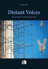 Distant voices - ideas on democracy & the eurozone crisis
