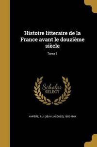 FRE-HISTOIRE LITTERAIRE DE LA