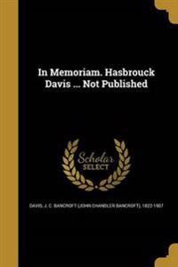 IN MEMORIAM HASBROUCK DAVIS NO