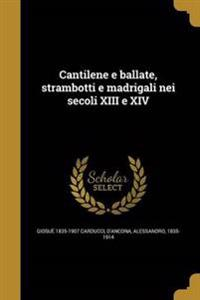 ITA-CANTILENE E BALLATE STRAMB