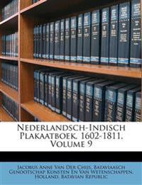 Nederlandsch-Indisch Plakaatboek, 1602-1811, Volume 9