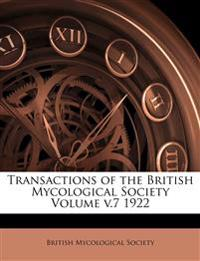 Transactions of the British Mycological Society Volume v.7 1922