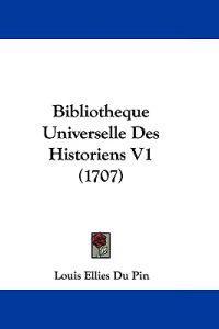 Bibliothleque Universelle Des Historiens