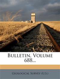 Bulletin, Volume 688...