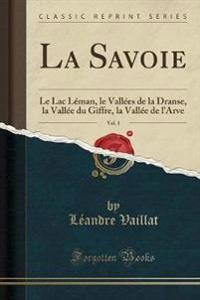 La Savoie, Vol. 1
