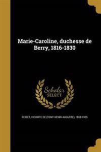 FRE-MARIE-CAROLINE DUCHESSE DE