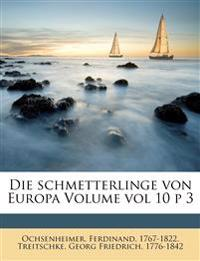 Die schmetterlinge von Europa Volume vol 10 p 3