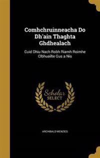 COMHCHRUINNEACHA DO DHAIN THAG