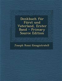 Denkbuch Fur Furst Und Vaterland, Erster Band - Primary Source Edition
